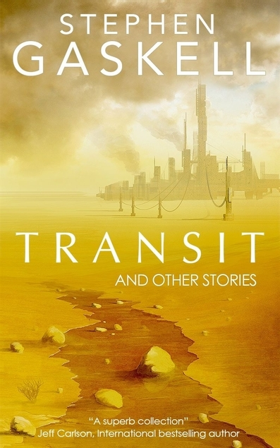Transit and Other Stories Stephen Gaskell