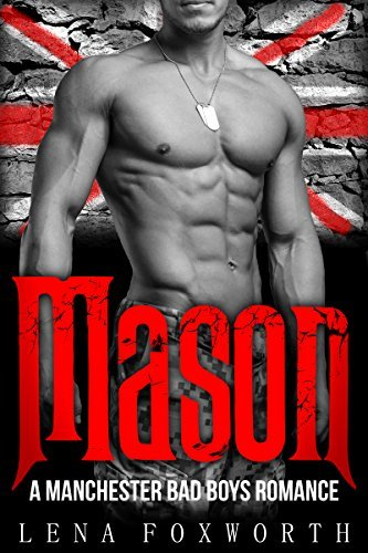 Mason: A Manchester Bad Boys Romance  by  Lena Foxworth