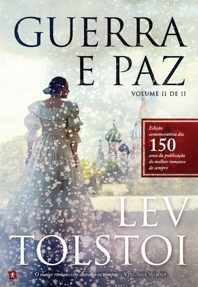 Guerra e Paz, Vol 2  by  Leo Tolstoy