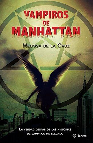 Vampiros en Manhattan  by  Melissa de la Cruz