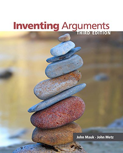 Mauk/Metzs Inventing Arguments, 3rd Edition plus 4-months instant access to Cengage Learning Write Experience 2.0 Powered  by  MyAccess. by John Mauk