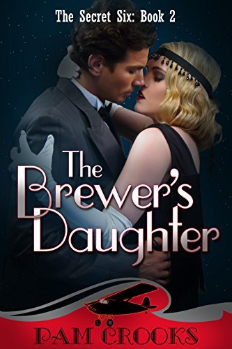 The Brewers Daughter (The Secret Six Series Book 2)  by  Pam Crooks