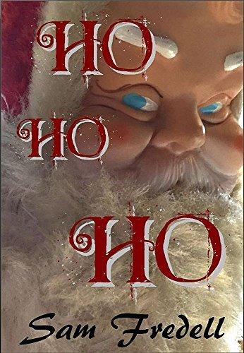 Ho Ho Ho  by  Sam Fredell