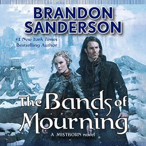 The Bands of Mourning (Mistborn, #6) Brandon Sanderson