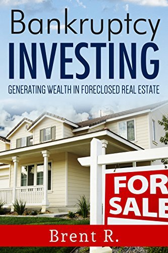 Investing: Business: Beginners Investing Basics To Real Estate Foreclosures (Real Estate Money Wealth)  by  Brent R
