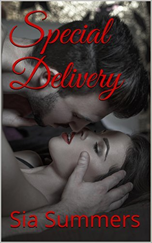 Special Delivery  by  Sia Summers