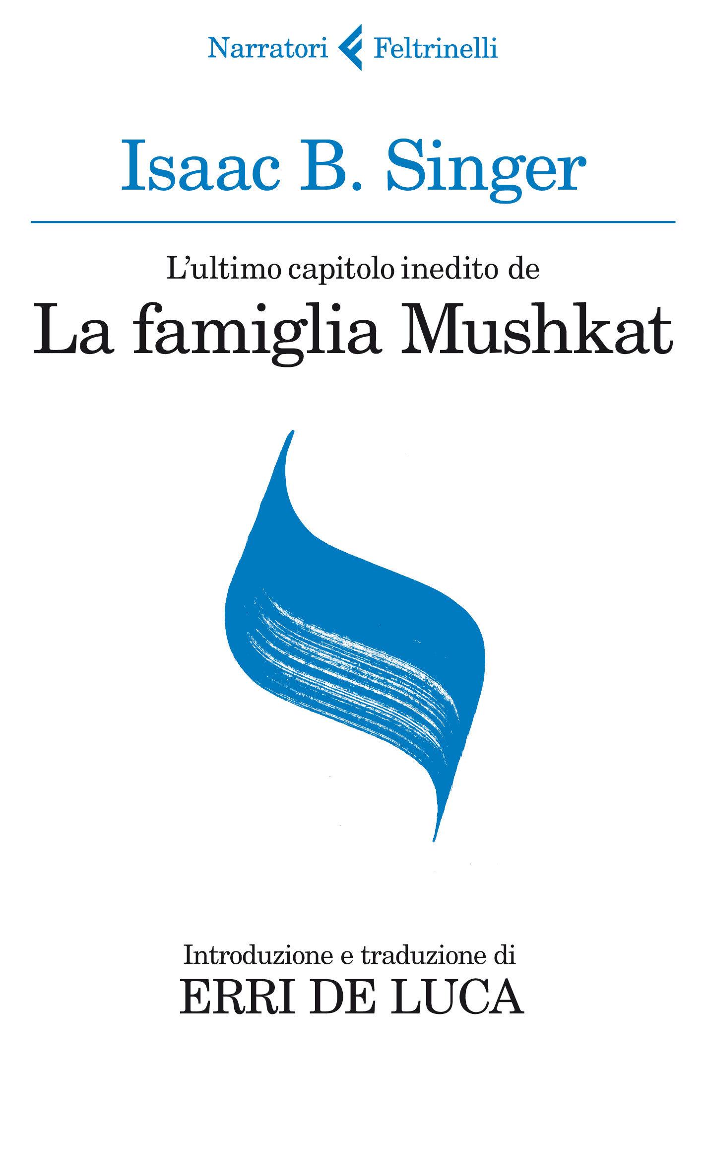 Lultimo capitolo inedito de La famiglia Mushkat. La stazione di Bakhmatch Isaac Bashevis Singer