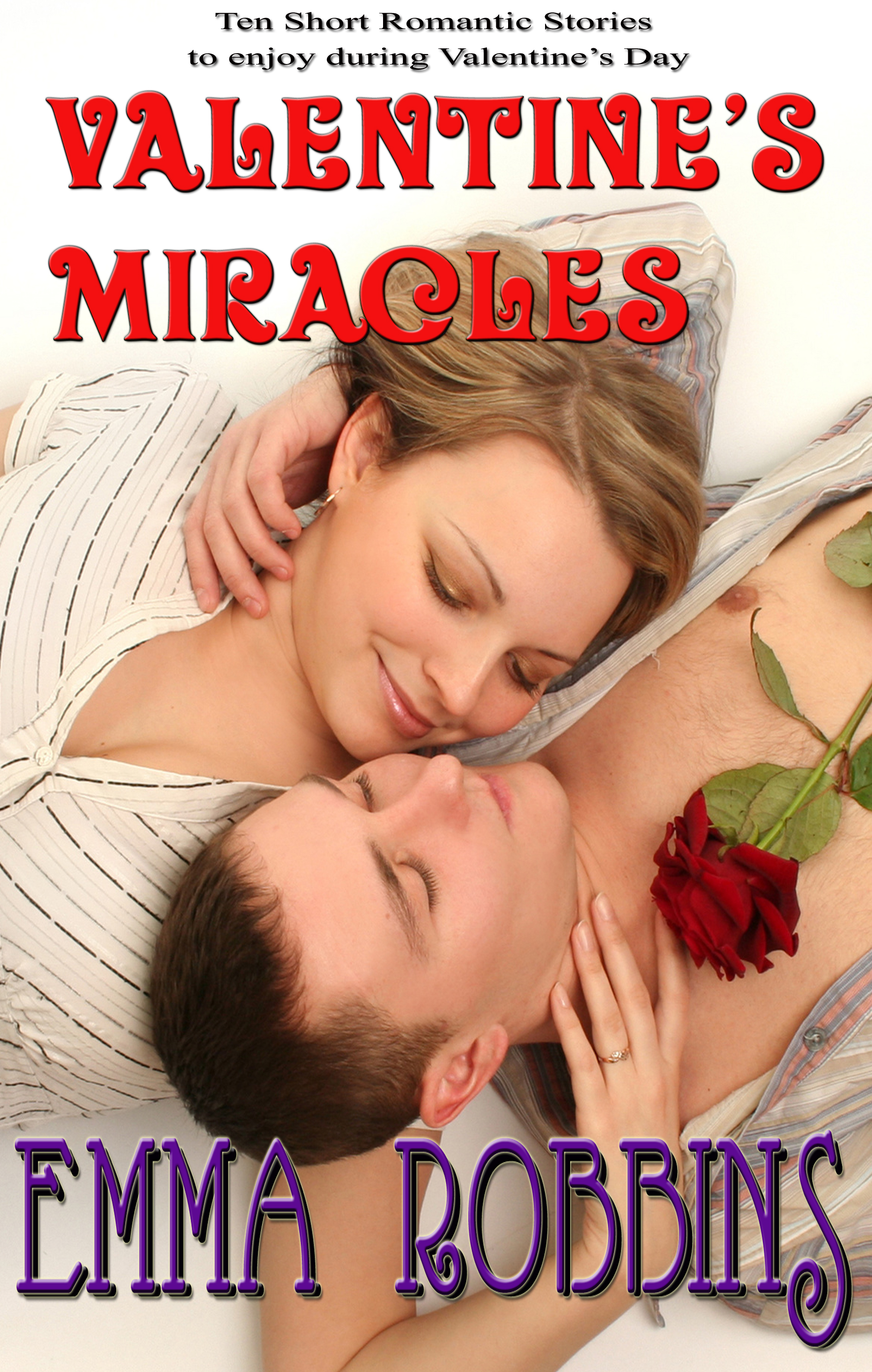 Valentines Miracles  by  Emma Robbins