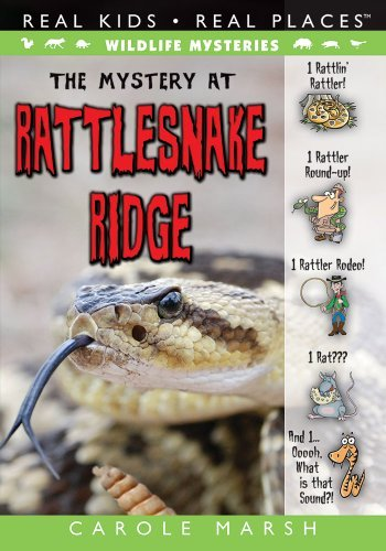 The Mystery at Rattlesnake Ridge (Wildlife Mysteries Book 4)  by  Carole Marsh