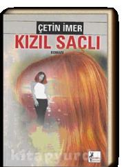 Kızıl Saçlı  by  Çetin İmer