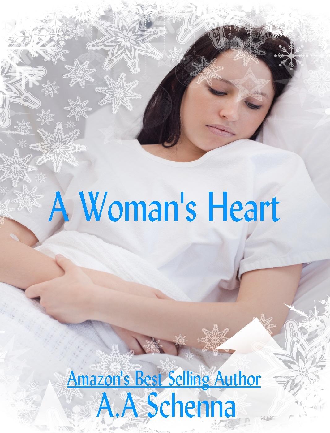 A Womans Heart  by  A.A. Schenna