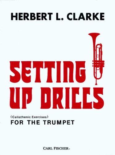 Setting Up Drills  by  Herbert L. Clarke