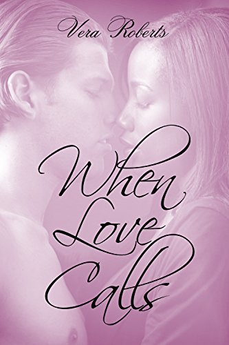 When Love Calls (Jackson and Liane Book 2) Vera Roberts