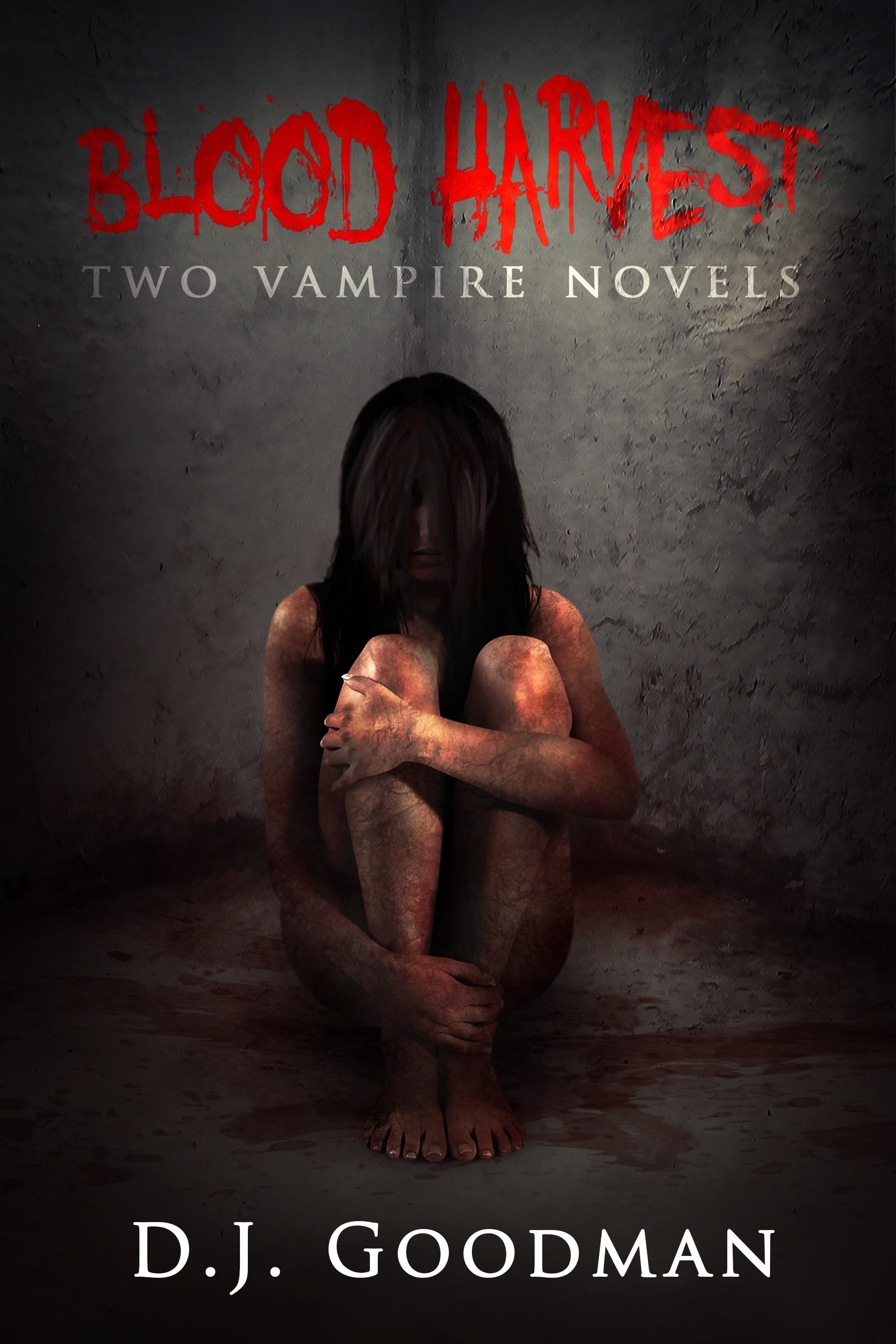 Blood Harvest: Two Vampire Novels Derek J. Goodman