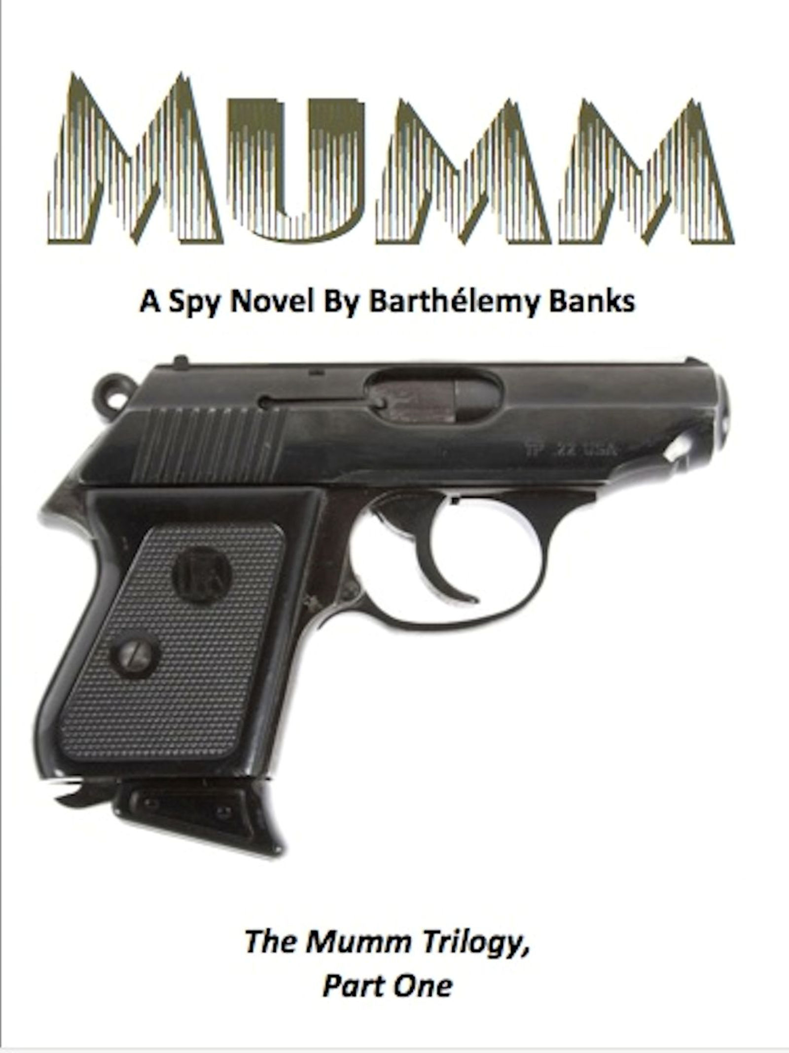 Mumm  by  Barthelemy Banks
