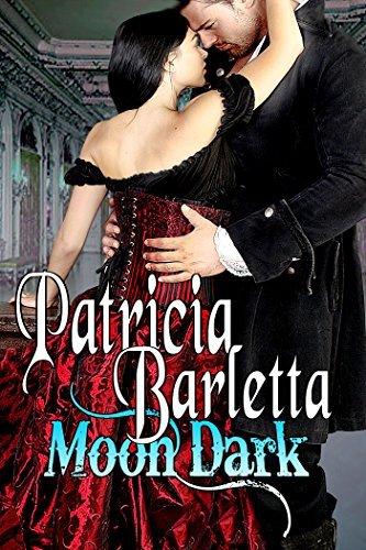 Moon Dark (Book 1 Auriano Curse Series) Patricia Barletta