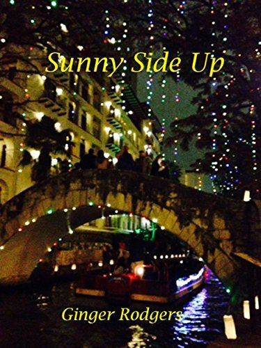 Sunny Side Up (The Adventures of Sunny Acres Book 1) Ginger Rodgers