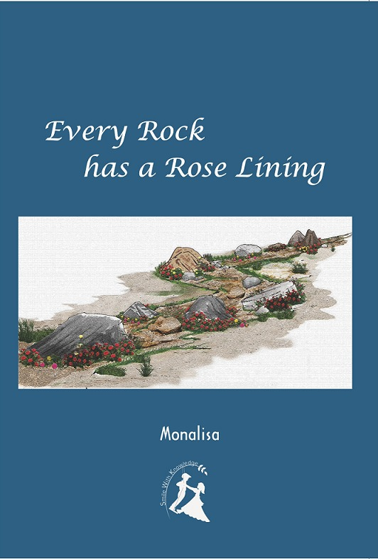 Every Rock has a Rose Lining Monalisa