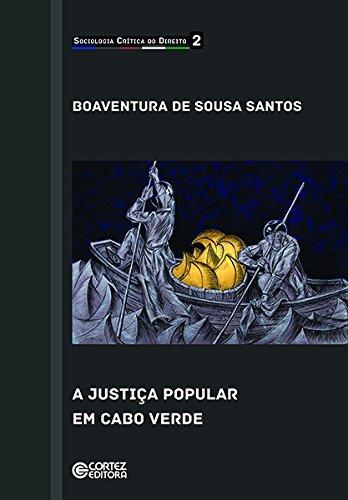 Justiça popular em Cabo Verde Boaventura de Sousa Santos