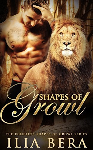Shapes of Growl: The Complete Series Ilia Bera