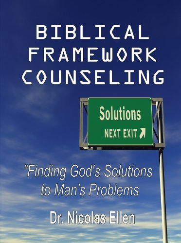 Biblical Framework Counseling Workbook (Expository Counseling Center Training 2)  by  Dr. Nicolas Ellen