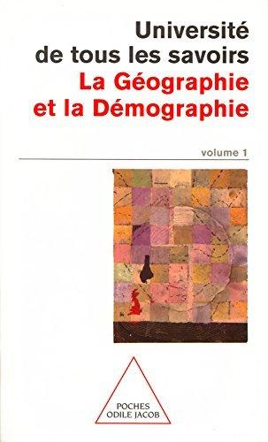 Volume 01 : La Géographie et la Démographie Université de tous les savoirs