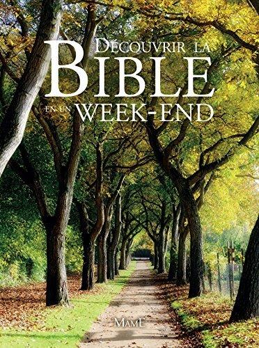 Découvrir la Bible en un week-end  by  Jean-Philippe Fabre
