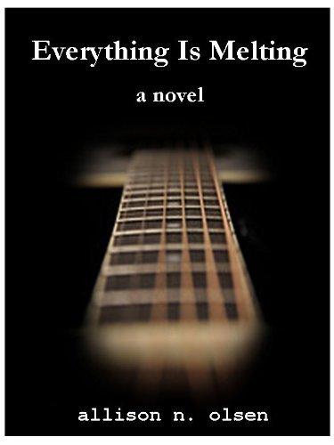 Everything Is Melting  by  Allison N Olsen