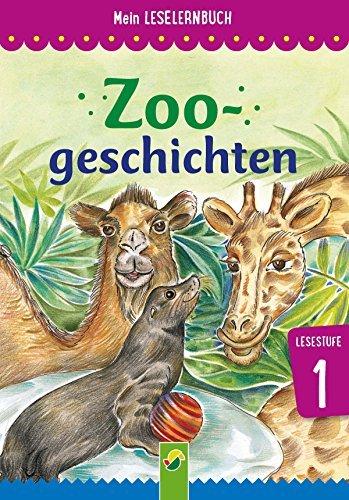 Zoogeschichten: Mein Leselernbuch: Lesestufe 1  by  Marion Clausen
