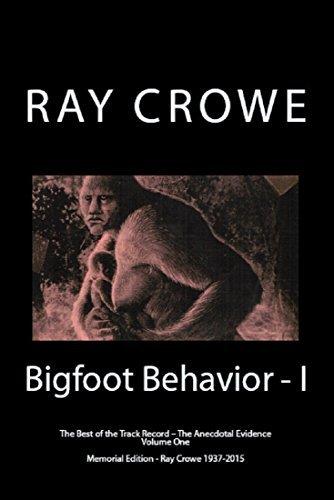 Bigfoot Behavior - I: The Anecdotal Evidence  by  Rhettman Alexander