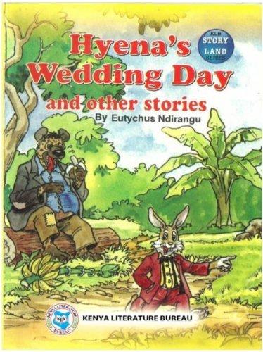 Hyenas Wedding Day and other stories  by  Eutychus Ndirangu