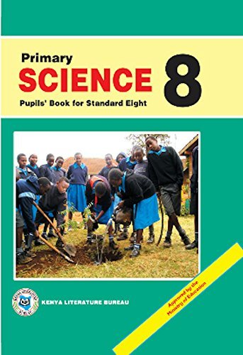 Primary Science: Pupils Book 8  by  Kenyan Literature Bureau