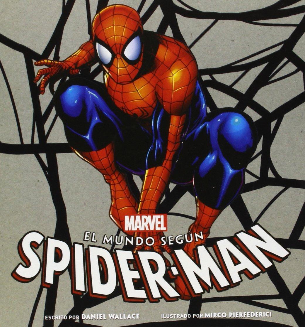 El Mundo Según Spider-Man  by  Daniel  Wallace