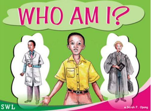 Who Am I?  by  Sarah F. Opong