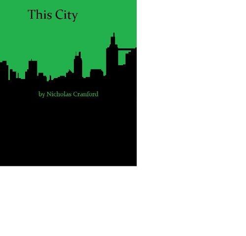 This City Nicholas Cranford