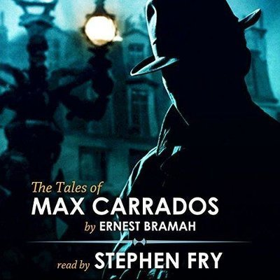 The Tales of Max Carrados  by  Ernest Bramah