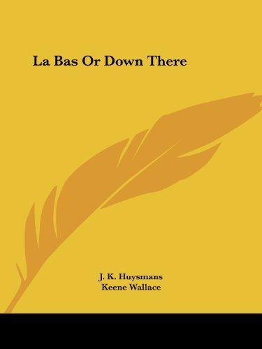 La Bas Or Down There Joris-Karl Huysmans