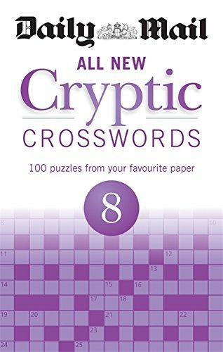 Daily Mail All New Cryptic Crosswords 8 (The Daily Mail Puzzle Books)  by  Daily Mail