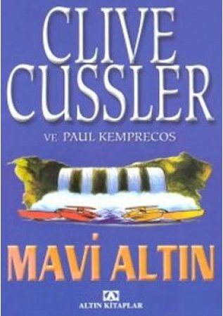Mavi Altın (NUMA Files, #2) Clive Cussler