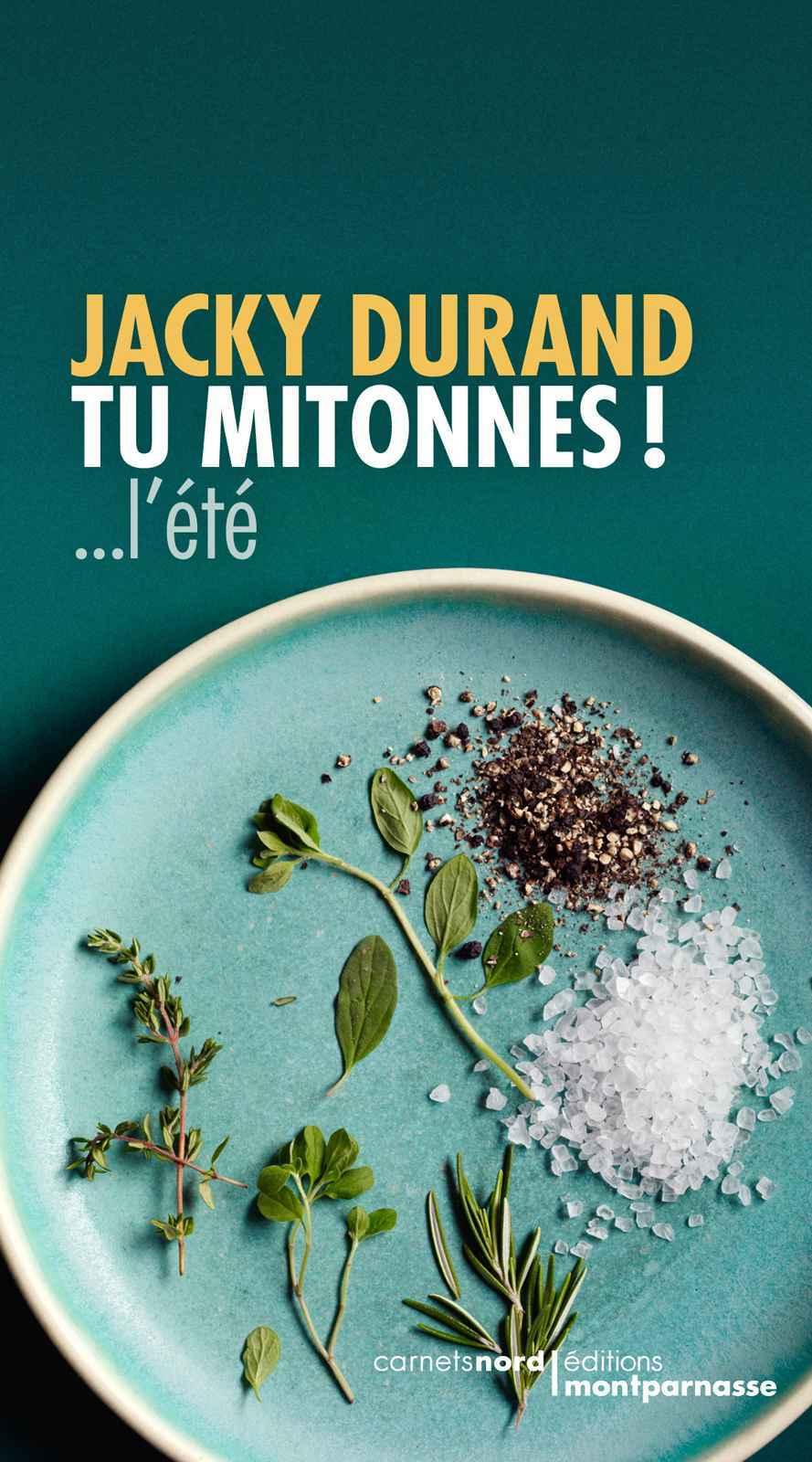 Tu mitonnes !... lété  by  Jacky DURAND