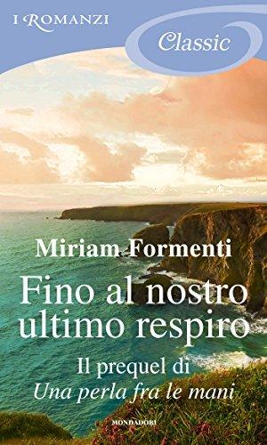 Fino al nostro ultimo respiro Miriam Formenti