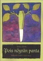 Pois nöyrän panta: Inkerin liitto 1922-1944  by  Toivo Flink