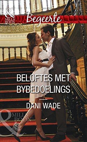 Beloftes met bybedoelings Dani Wade