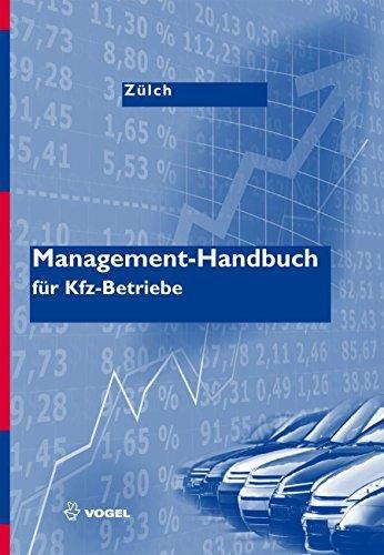 Management-Handbuch: für Kfz-Betriebe Michael Zülch
