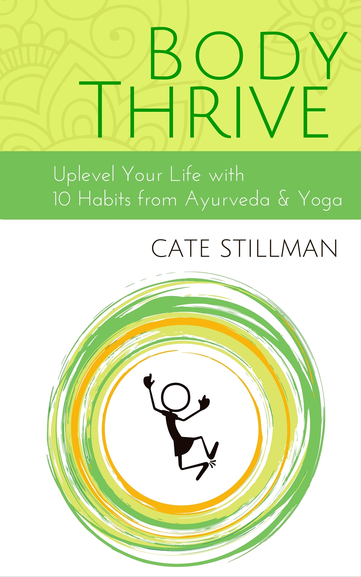 Body Thrive  by  Cate Stillman