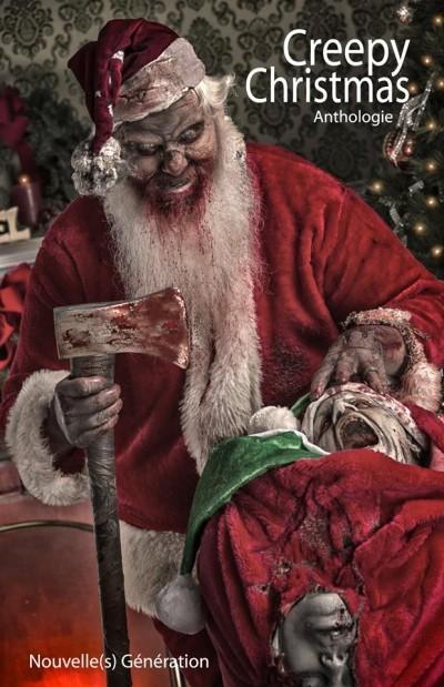 Creepy Christmas (Rêves et cauchemars de Noël)  by  Collectif