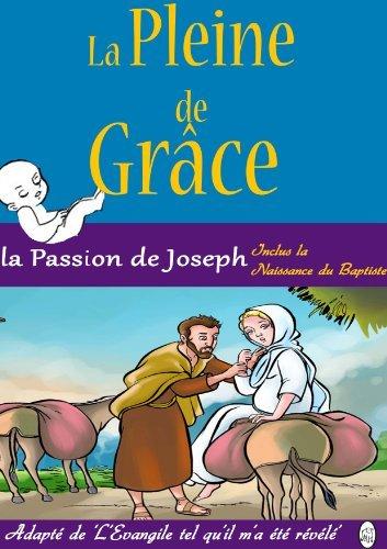La Passion de Joseph (La Pleine de Grâce t. 3)  by  Lamb Books