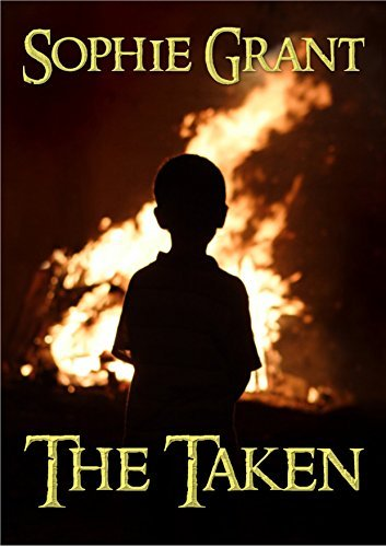 The Taken (The Untamed Heart Series Book 2) Sophie Grant
