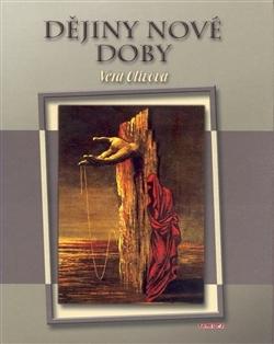 Dějiny nové doby: 1848 - 2008  by  Vera Olivova