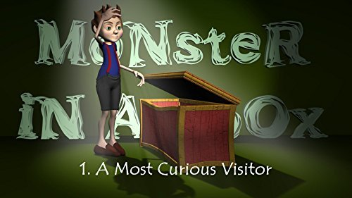 Monster-In-A-Box: A Most Curious Visitor  by  Stephen R. Six